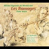 Les Ramages - Monteclair: Flute music / Les Buffardins