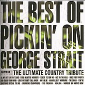 Pickin' On: Best of Pickin on George Strait: The Ultimate Country Tribute