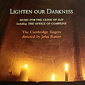 Lighten Our Darkness / Rutter, The Cambridge Singers