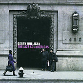Gerry Mulligan: Jazz Soundtracks