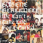 Eugene Blacknell/Eugene Blacknell & the New Breed: We Can't Take Life for Granted [Remaster]