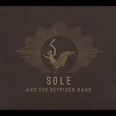 Sole and the Skyrider Band (Anticon)/Sole (Anticon): Sole and the Skyrider Band