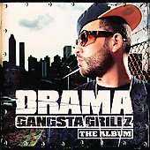 Drama (DJ Drama): Gangsta Grillz: The Album [Edited]