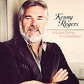 Kenny Rogers: A Love Song Collection