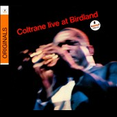 John Coltrane: Live at Birdland [Digipak]