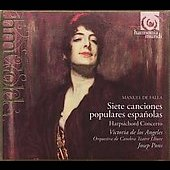 Falla: Canciones populares, Harpsichord Concerto, etc / De Los Angeles, Pons, et al