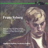 Franz Syberg: Music for Oboe and String Orchestra