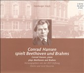 Conrad Hansen Plays Beethoven and Brahms