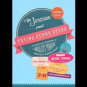 The Jimmies: Trying Funny Stuff [Barnes & Noble Exclusive]