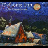 Phil Keaggy: Welcome Inn: A Phil Keaggy Christmas [Digipak]