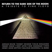 Various Artists: Return to the Dark Side of the Moon: A Tribute to Pink Floyd