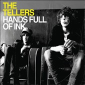 The Tellers: Hands Full of Ink [Digipak]