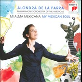 My Mexican Soul / Alondra De La Parra
