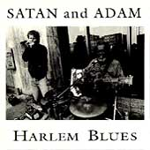 Satan & Adam: Harlem Blues