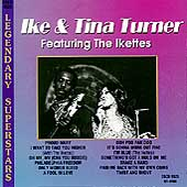 Ike & Tina Turner: Legendary Superstars, Vol. 1