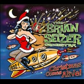 The Brian Setzer Orchestra: Christmas Comes Alive!