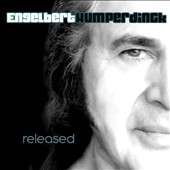 Engelbert Humperdinck (Vocal): Released