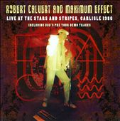 Robert Calvert: Live At The Stars And Stripes *