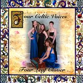 Four Celtic Voices: Four Leaf Clover