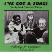 Caroline Paton/Sandy Paton: I've Got a Song