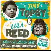 Tiny Topsy/Lula Reed: Just A Little Bit: Federal's Queens Of New Breed R&B