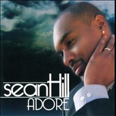 Sean Hill: Adore