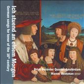 I was at morning: German 16th Century Songs / Marcel Beekman, tenor