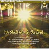 Karaoke: Karaoke: We Shall Glorify the Lord