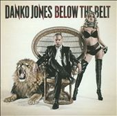 Danko Jones (Band): Below the Belt