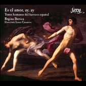 It is Love, Ay, Ay / Secular Music of the Spanish Baroque - works by Hidalgo, de Lima, Imana et al. / M. Jesus Prieto, soprano; Miguel Bernal, tenor