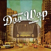 Various Artists: Chicago Doo Wop, Vol. 1