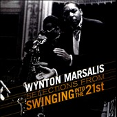 Wynton Marsalis: Selections from Swingin' into the 21st