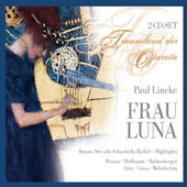 Paul Lincke: Frau Luna / Heuser, Hoffmann, Rothenberger, Fritz, Gross, Wehofschitz