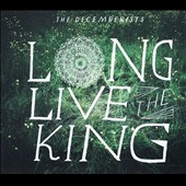 The Decemberists: Long Live the King [EP]