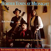 Erik Darling & Border Town: Border Town at Midnight