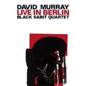 David Murray: Live in Berlin [DVD]