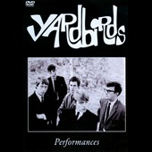 The Yardbirds: Performances [DVD]