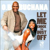 O.B. Buchana: Let Me Knock the Dust Off *