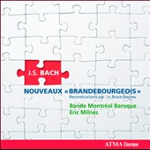 Bach: Nouveaux Brandebourgeois - a reconstruction by Bruce Haynes