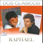 Raphael (Spain): Dos Clasicos [Remastered]