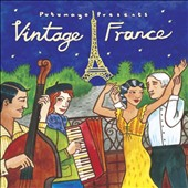 Various Artists: Putumayo Presents: Vintage France