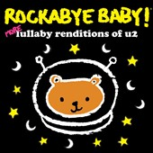 Rockabye Baby!: More Lullaby Renditions of U2