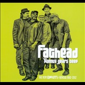 Fathead: Twenty Years Deep: The Very Best of Fathead 1992-2012 [Digipak]