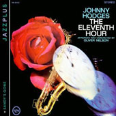 Johnny Hodges: The Eleventh Hour/Sandy's Gone