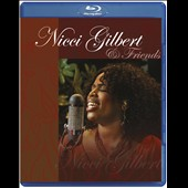 Nicci Gilbert: Nicci Gilbert & Friends [Blu-Ray]