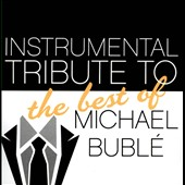 Various Artists: Instrumental Tribute to the Best of Michael Bublé