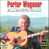 Porter Wagoner: Sunny Side of the Mountain