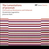 The Lamentations of Jeremiah - Choral music of Weelkes, Tallis, Lotti, Palestrina, Byrd et al. / Elektra Women's Choir Vancouver