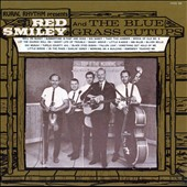 Red Smiley & the Bluegrass Cut-Ups: Red Smiley & the Blue Grass Cut-Ups [Digipak]