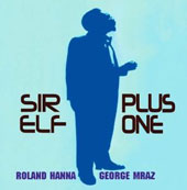 George Mraz (Bass)/Roland Hanna: Sir Elf Plus One *